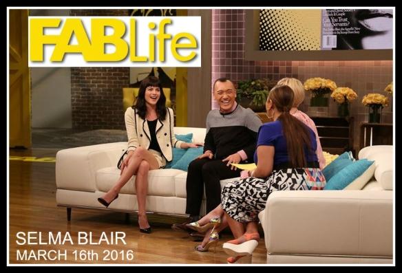 Selma Blair on FABLife